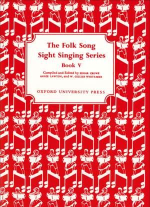 Crowe, Edgar: Folk Song Sight Singing Book 5