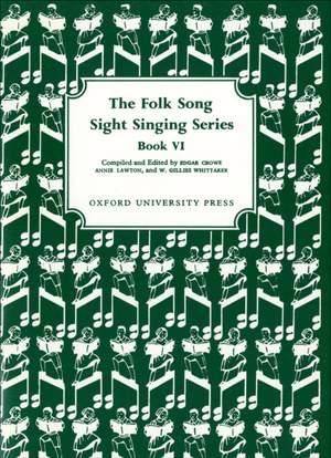 Crowe, Edgar: Folk Song Sight Singing Book 6