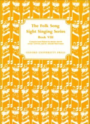 Crowe, Edgar: Folk Song Sight Singing Book 8