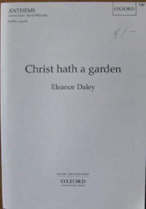 Daley: Christ hath a garden
