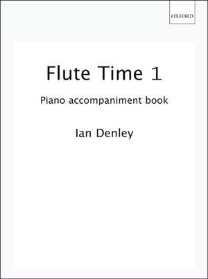 Denley: Flute Time 1 Piano Accompaniment book Product Image