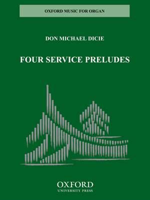 Dicie: Four Service Preludes