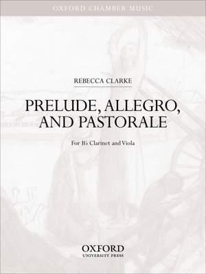 Clarke: Prelude, Allegro, and Pastorale