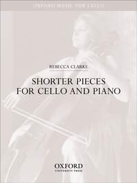 Rebecca Clarke: Shorter pieces for cello and piano