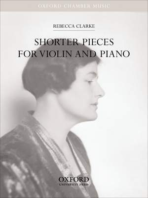 Clarke: Shorter Pieces for Violin and Piano