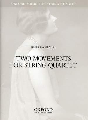 Clarke: Two movements for string quartet