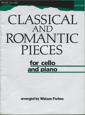 Forbes, Watson: Classical and Romantic Pieces for Cello