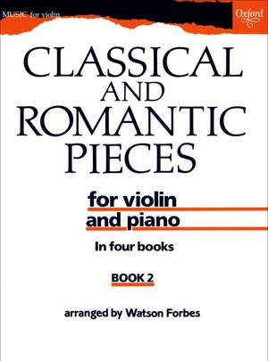 Forbes, Watson: Classical and Romantic Pieces for Violin Book 2