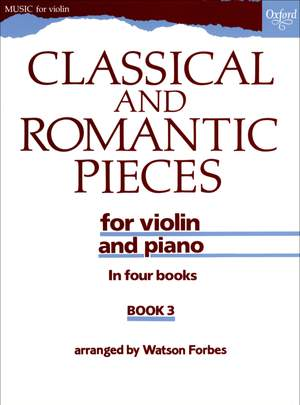 Forbes, Watson: Classical and Romantic Pieces for Violin Book 3