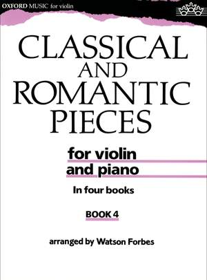 Forbes, Watson: Classical and Romantic Pieces for Violin Book 4