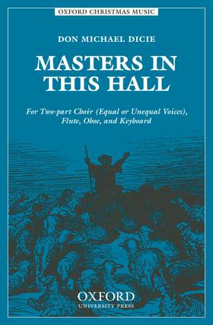 Dicie: Masters in this hall