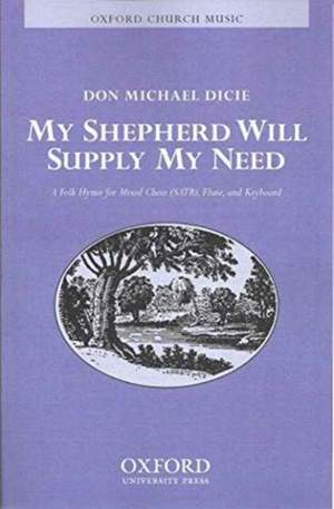 Dicie: My shepherd will supply my need