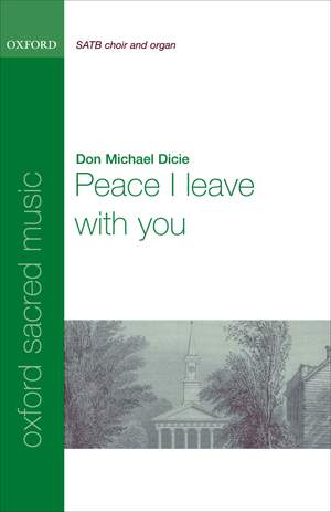Dicie: Peace I leave with you