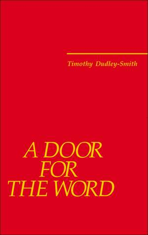 Dudley-Smith: A Door for the Word: Thirty-six new hymns 2002-2005