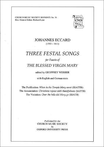 Eccard: Three Festal Songs