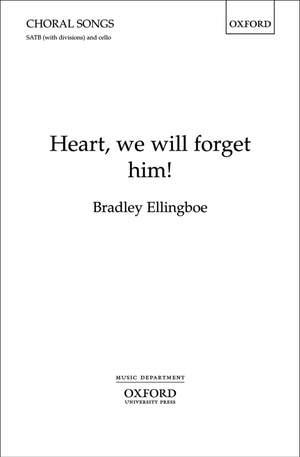 Ellingboe: Heart, we will forget him!