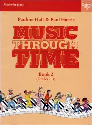 Harris, Paul: Music through Time Piano Book 2