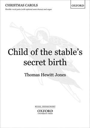 Hewitt Jones: Child of the stable's secret birth