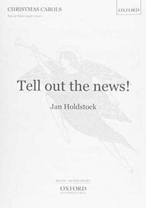 Holdstock: Tell out the news