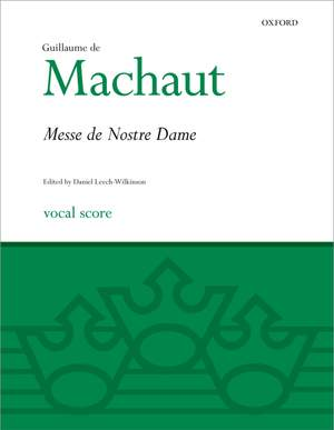 Machaut: La Messe de Nostre Dame