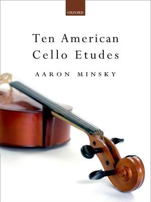 Minsky: Ten American Cello 'Etudes