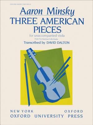 Minsky: Three American Pieces