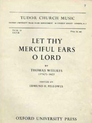 Mudd: Let thy merciful ears, O Lord