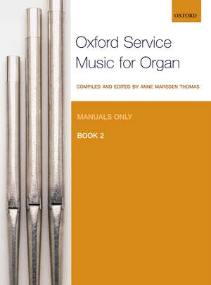 Marsden Thomas: Oxford Service Music for Organ: Manuals only, Book 2