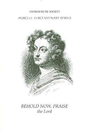 Purcell: Behold, now praise the Lord