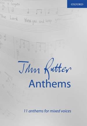 Rutter, John: John Rutter Anthems