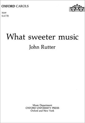 Rutter: What sweeter music