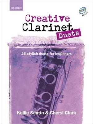 Santin, Kellie: Creative Clarinet Duets + CD