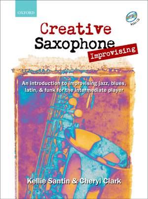 Santin, Kellie: Creative Saxophone Improvising + CD