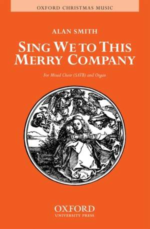 Smith: Sing we to this merry company