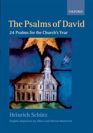Schütz: The Psalms of David: 24 Psalms for the Church's Year