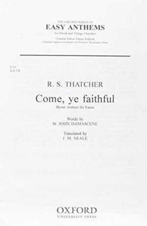 Thatcher: Come ye faithful