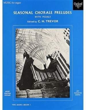 Trevor, C. H.: Seasonal Chorale Preludes (Pedals) Book 1