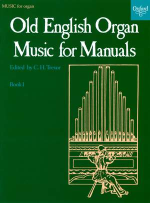 Trevor, C. H.: Old English Organ Music for Manuals Book 1