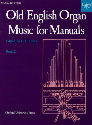 Trevor, C. H.: Old English Organ Music for Manuals Book 2
