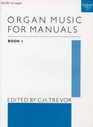 Trevor, C. H.: Organ Music for Manuals Book 1