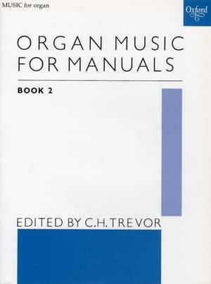 Trevor, C. H.: Organ Music for Manuals Book 2