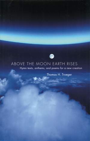 Troeger: Above the Moon Earth Rises