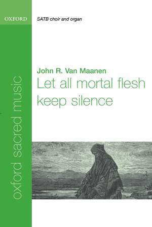Van Maanen: Let all mortal flesh keep silence