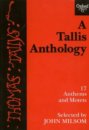 Tallis, Thomas: A Tallis Anthology