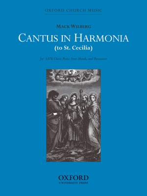 Wilberg: Cantus in harmonia (to St Cecilia)