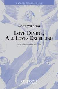 Wilberg: Love divine, all loves excelling