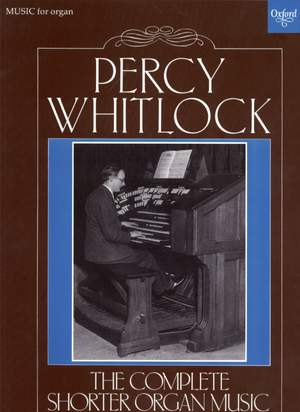 Whitlock: The Complete Shorter Organ Music