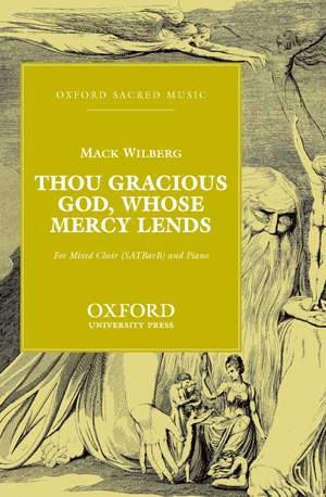 Wilberg: Thou gracious God, whose mercy lends