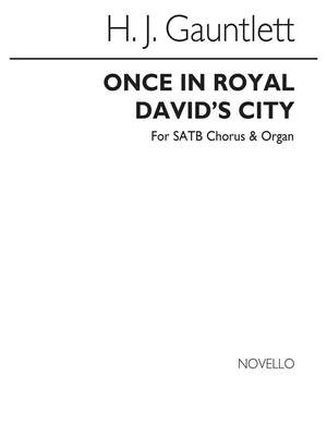 Henry John  Gauntlett: Once In Royal David's City Product Image
