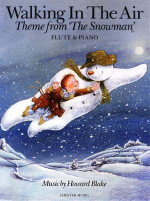 Howard Blake: Walking In The Air (The Snowman) Flute/Piano